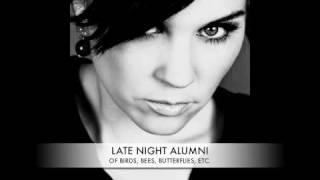 Watch Late Night Alumni Of Birds, Bees, Butterflies, Etc... video