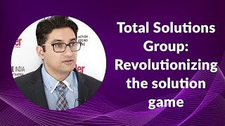 Total Solutions Group  Revolutionizing