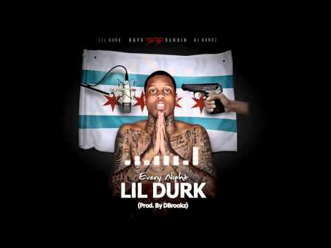 Lil Durk - Every Night [Prod By DBrookz] (Official Audio)