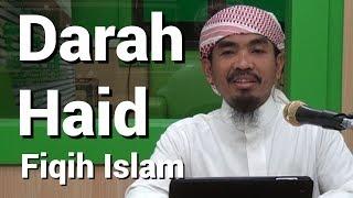 Fiqih Islam 21 (Larangan Bagi Wanita Haidh) - Ustadz Abu Qotadah Al Atsary