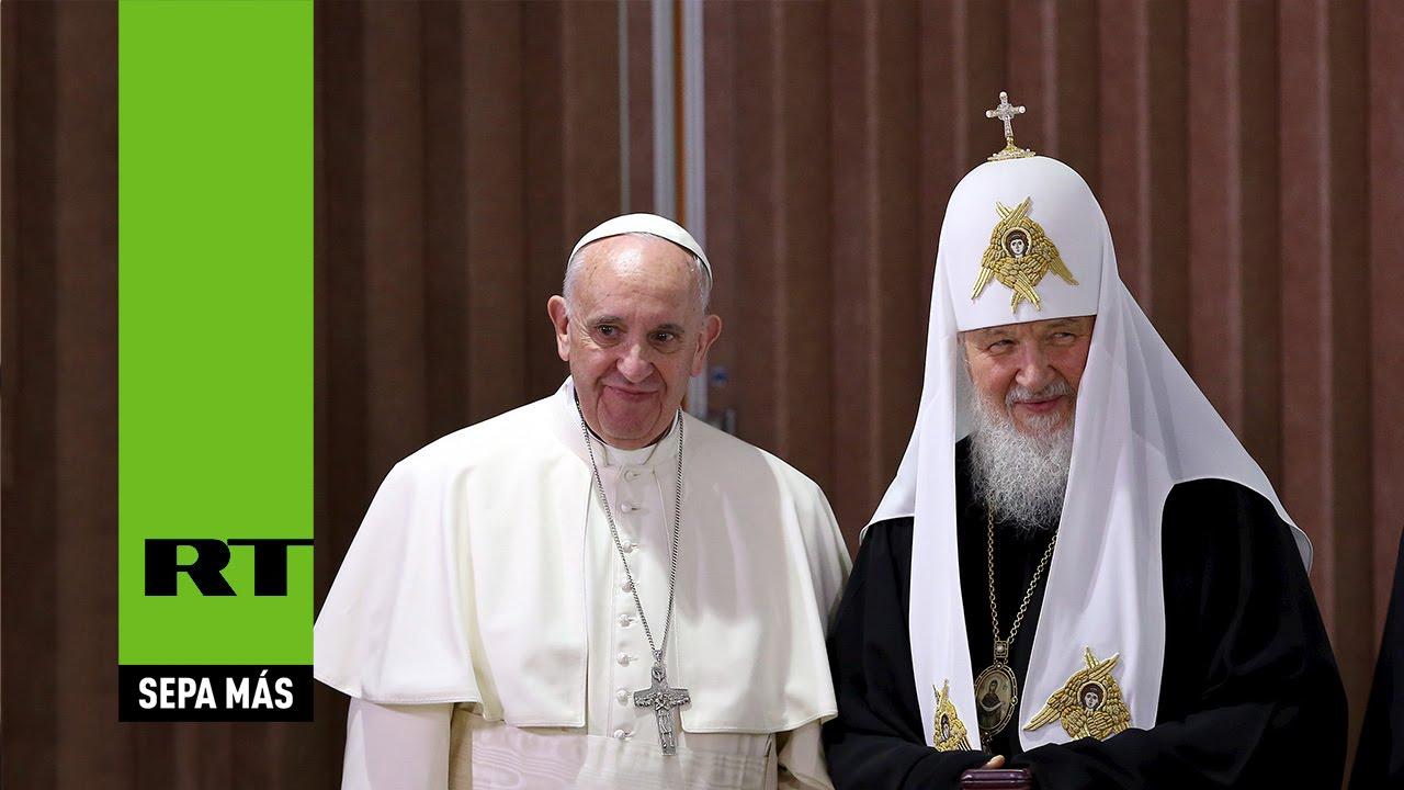 El papa y el patriarca ruso destacan la fraternidad de su encuentro
