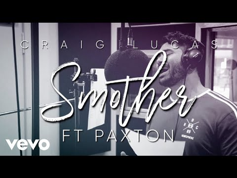 Craig Lucas - Smother (Live) ft. Paxton