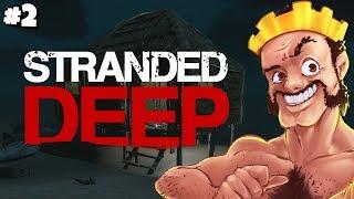 Stranded Deep #2 - Party Shack - Full Stream