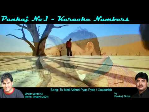 Tu Meri Adhuri Pyas Pyas - Karaoke Sing along Song - By Pankajno1...