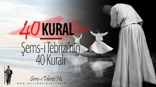 Şems-i Tebrizi'nin 40 Kuralı   Musab Balkanlıoğlu