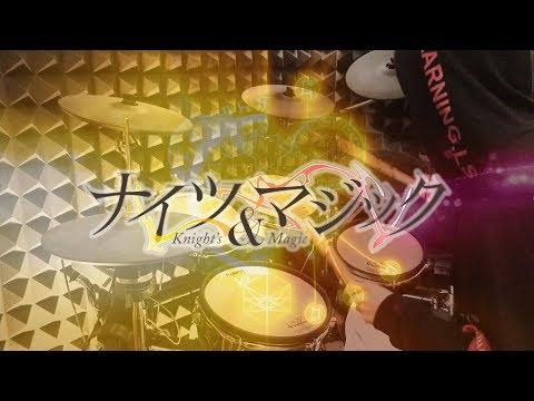 【ナイツ&マジック OP】Knights & Magic - Fhána - Hello!My World!! を叩いてみた - Drum Cover