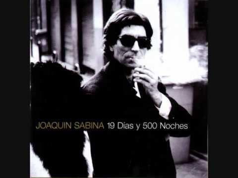 Joaquin Sabina - A Mis Cuarenta Y Diez