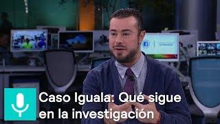 Mario Patrón: Se debe abrir nueva etapa de investigación del caso Iguala - Despierta con Loret