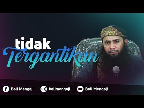 Video Singkat: Tidak Tergantikan - Ustadz Dr. Syafiq Riza Basalamah, MA