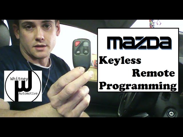 Mazda Remote Program How To, Mazda 3, Mazda 6, RX8, Miata ...