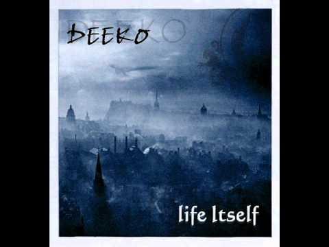 Deeko - Life Itself - Change (2008)