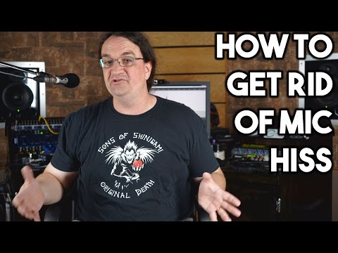 HOW to GET RID of MIC HISS!   SpectreSoundStudios TUTORIAL