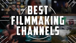 Best YouTube Channels for Filmmakers