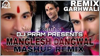 download lagu Manglesh Dangwal Mashup Remix By Dj Pram-latest Garhwali Nonstop gratis