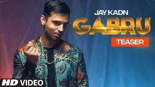 Song Teaser ► Gabru: Jay Kadn | Full Video releasing on 13 October 2018