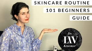 Skincareroutine 101 Beginners Guide for Skincare by Dr  Liv Kraemer ????