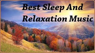 Relaxing Music For 1 Hour Best Sleep And Relaxation Music With Peaceful Meditation Music