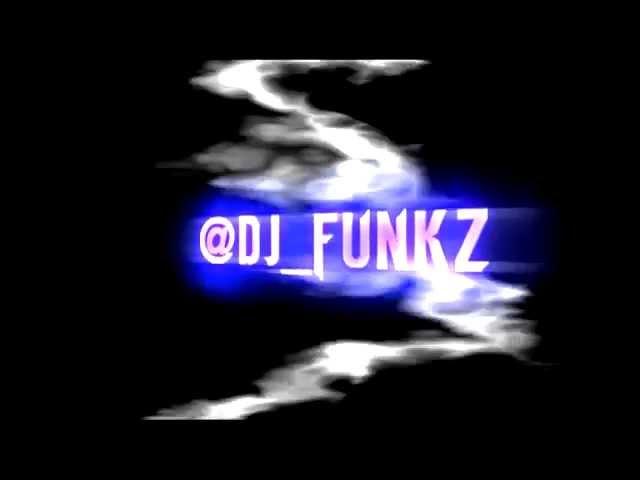 Dj Funk's Opening