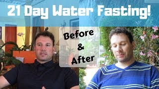 21 day WATER FAST RESULTS - Justin, before and after!