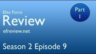 Elite Force Review - Season 2 Episode 9 Part One