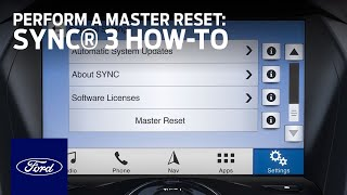 SYNC® 3: How to Perform a Master Reset   Ford How-To   Ford