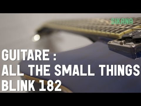Cours guitare : Jouer All the small things de Blink 182 à la guitare - HD