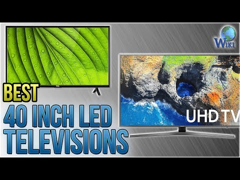 5 Best 40 Inch LED Televisions 2018
