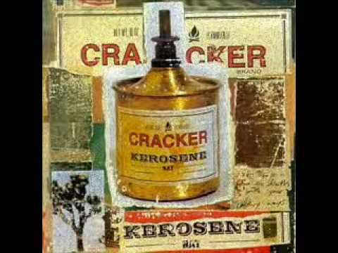 Cracker - Sick of Goodbyes