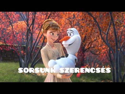 FROZEN 2 - SORSUNK SZERENCSÉS [OFFICIAL MUSIC VIDEO]