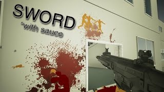 Wallhacks, ACRs and Katanas | Sword with Sauce