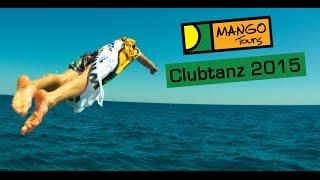 MANGO Tours Clubtanz 2015