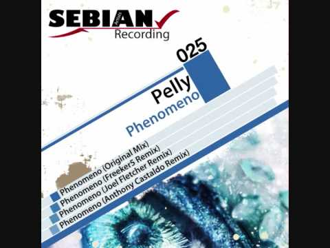 Pelly - Phenomeno (Freeker5 Remix) - SEBIAN Rec