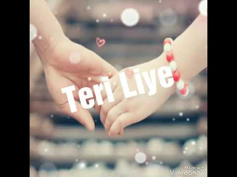 Tere  Liye  || Audio Mp3 ||