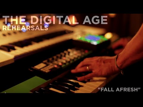 "The Digital Age - Rehearsals - ""Fall Afresh"""
