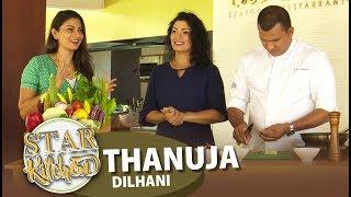 STAR KITCHEN | Thanuja Dilani | 20 - 10 - 2019