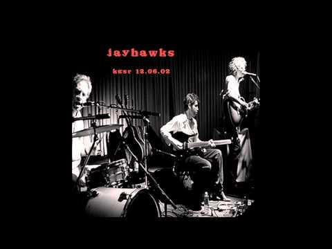 Jayhawks - Trouble