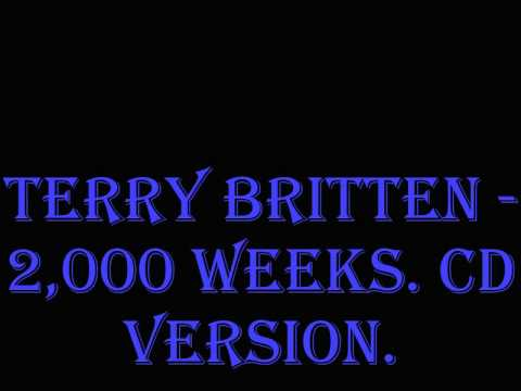 Terry Britten - 2000 Weeks. CD Version.