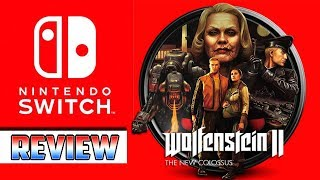 Wolfenstein 2: The New Colossus for Nintendo Switch Review