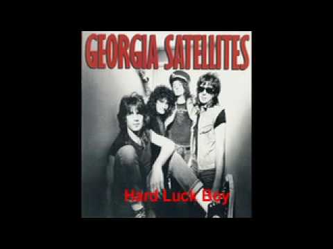 Georgia Satellites - Hard Luck Boy