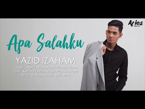 download lagu Yazid Izaham - Apa Salahku (Official Lyric Video) gratis