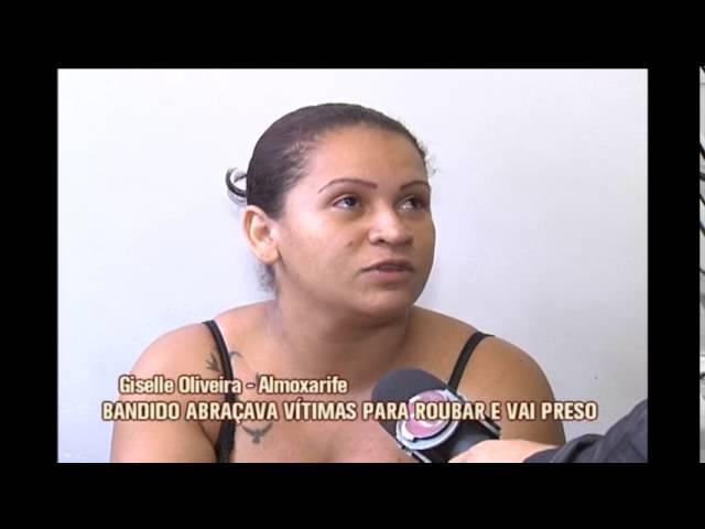 Ladrão do abraço é detido e mãe de vítima tira satisfação