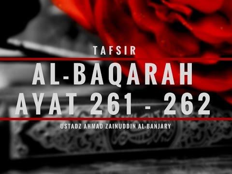 Tafsir Surah Al-Baqarah Ayat 261-262 - Ustadz Ahmad Zainuddin Al-Banjary
