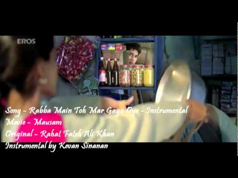 Mausam - Rabba Main Toh Mar Gaya Oye- Instrumental video