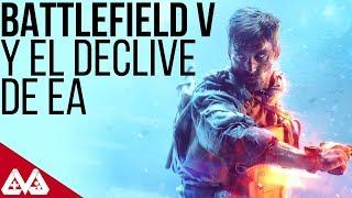 Electronic Arts está en crisis - Battlefield V y una debacle esperada | QN