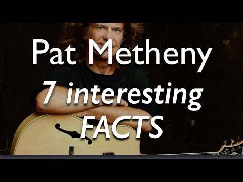 7 Interesting Facts About Pat Metheny