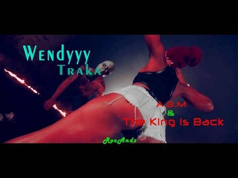 A.b.m & The King Is Back | Wendy Traka 2014 | ♪♪♪ Without Intro ♪♪♪ video
