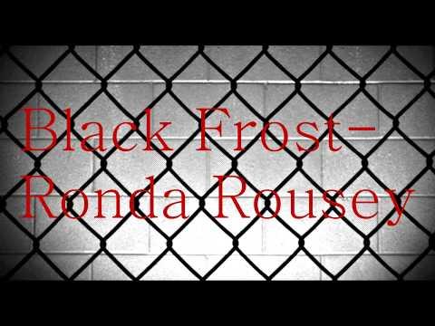 Black Frost-Ronda Rousey Lyrics