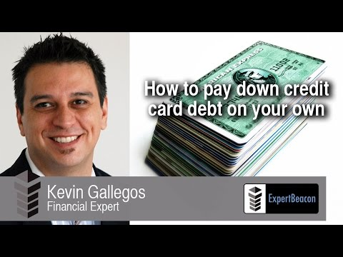 ExpertBeacon - Kevin Gallegos - How to pay down credit card debt on your own