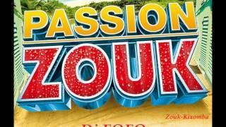 ♫ Passion ZOUK-KIZOMBA 40 Min ♫ (Souvenirs 2001-2009)