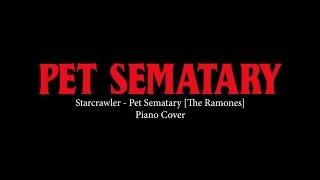 Starcrawler - Pet Sematary [Ramones] Piano Cover